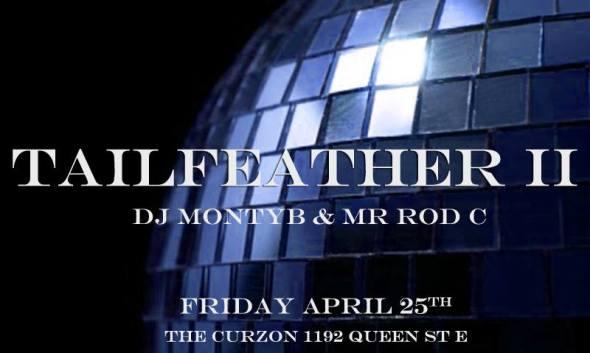 TailFeatherII Featuring DJ Monty B!